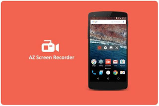 تحميل تطبيق AZ Screen Recorder - No Root