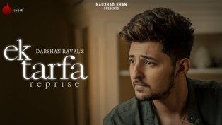 Ek Tarfa - Reprise Lyrics - Darshan Raval