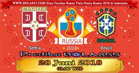 Prediksi Bola855 Serbia vs Brazil 28 Juni 2018