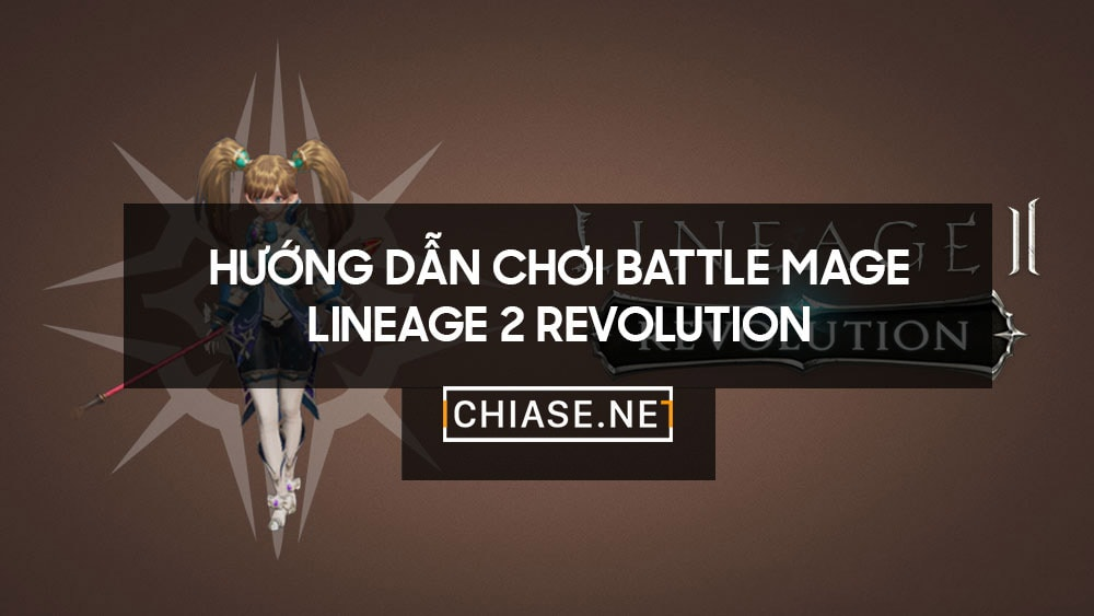 https://l2rvietnam.blogspot.com/2018/07/huong-dan-choi-battle-mage-lineage-2-revolution-l2r-viet-nam.html