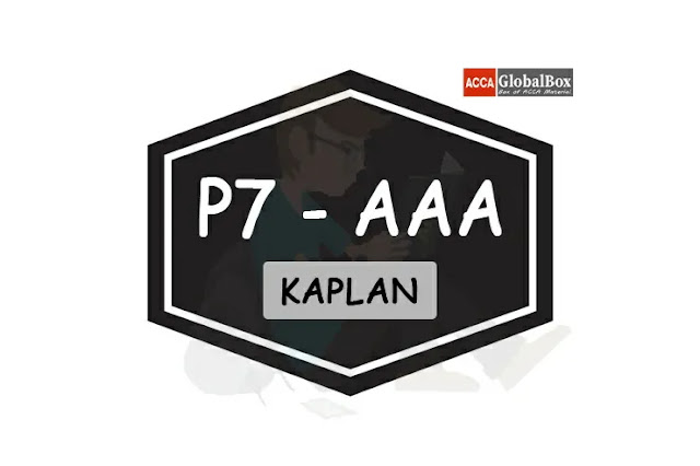 P7 - KAPLAN Exam Kits, Accaglobalbox, acca globalbox, acca global box, accajukebox, acca jukebox, acca juke box,
