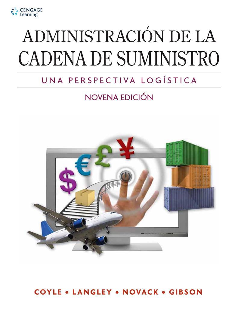 Administración de la cadena de suministro, 9na Edición – John J. Coyle