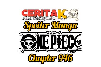 Inilah Spoiler Manga One Piece Chapter 946