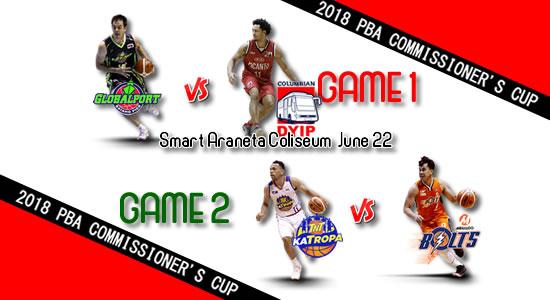 List of PBA Games: June 22 at Smart Araneta Coliseum 2018 PBA Commissioner's Cup