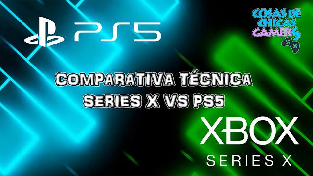 Comparativa técnica entre PS5 y Xbox Series x - ¿Cuál es mejor?