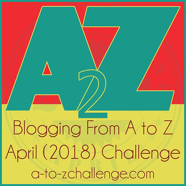 2018 A to Z Challenge!