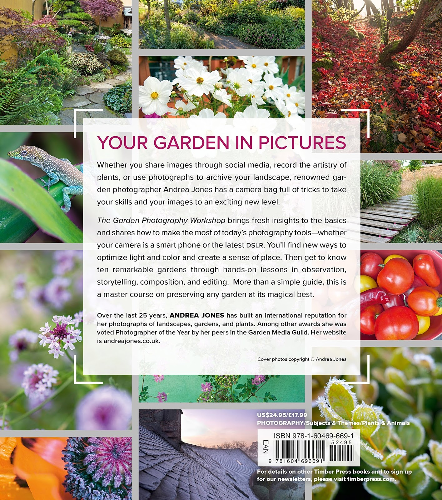 The Author, Scotland Based Andrea Jones, Is Both A Long Time Gardener And A  Renowned Garden Photographer Whose Assignments Have Taken Her Around The  World.
