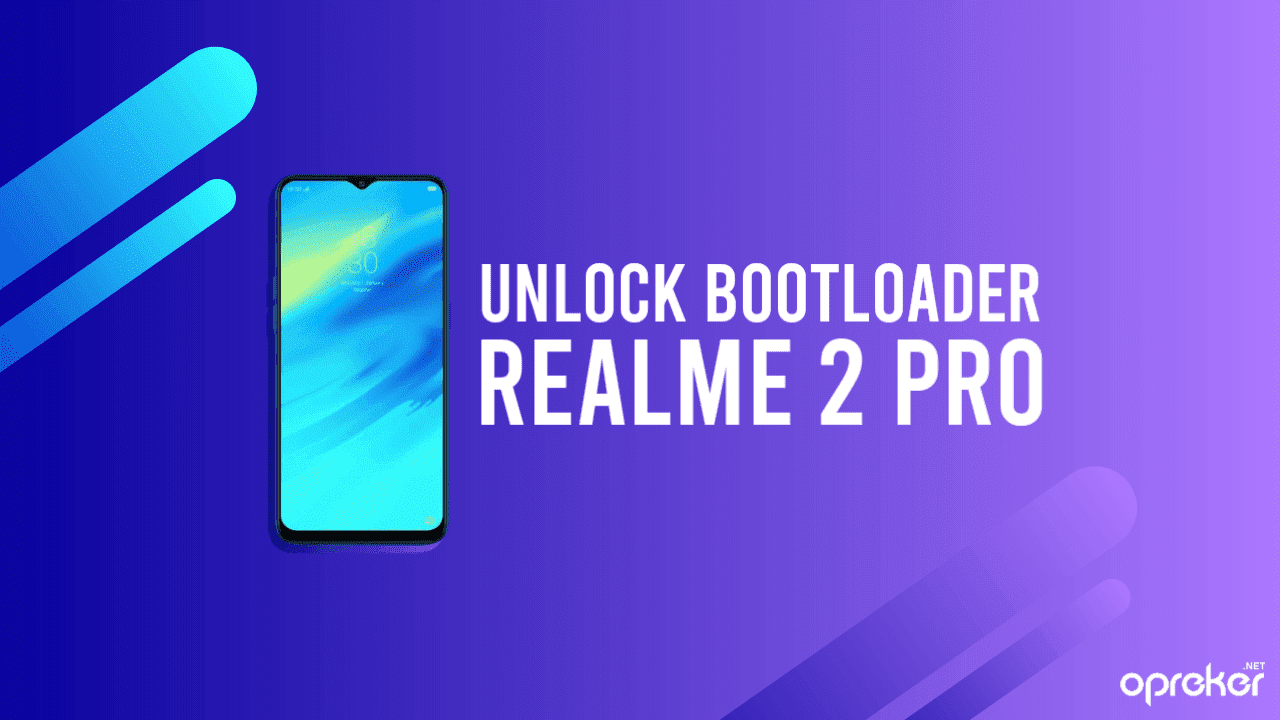 Cara Unlock Bootloader Realme 2 Pro