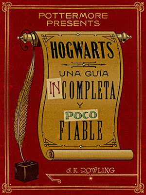 LIBRO - Hogwarts : una guía incompleta y poco fiable J.K. Rowling (Pottermore Presents - 6 Septiembre 2016) Edición Digital Ebook Kindle HARRY POTTER | Comprar en Amazon España