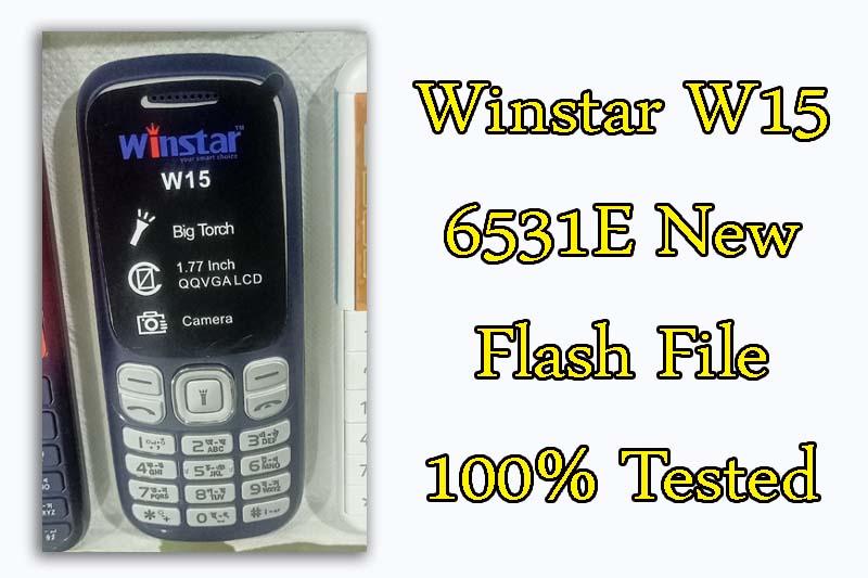 Winstar w15 6531e flash file new version 2021