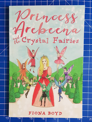 Princess Arebeena And The Crystal Fairies by Fiona Boyd book cover