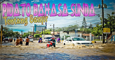 Contoh Pidato Tentang Masalah Banjir Bahasa Sunda