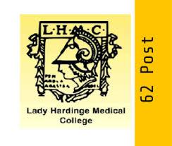 Lady Hardinge Medical College Recruitment 2020 | Apply Online For 62 Medical Laboratory Technologist Posts