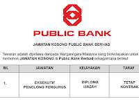 Public Bank Berhad [ Kekosongan Terkini di Pelbagai Cawangan ]