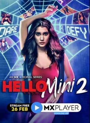 Hello Mini (2021) Season 2 Hindi MX Series | Watch Online Movies