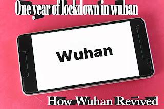 One-year-of-end-of -lockdown-in-wuhan