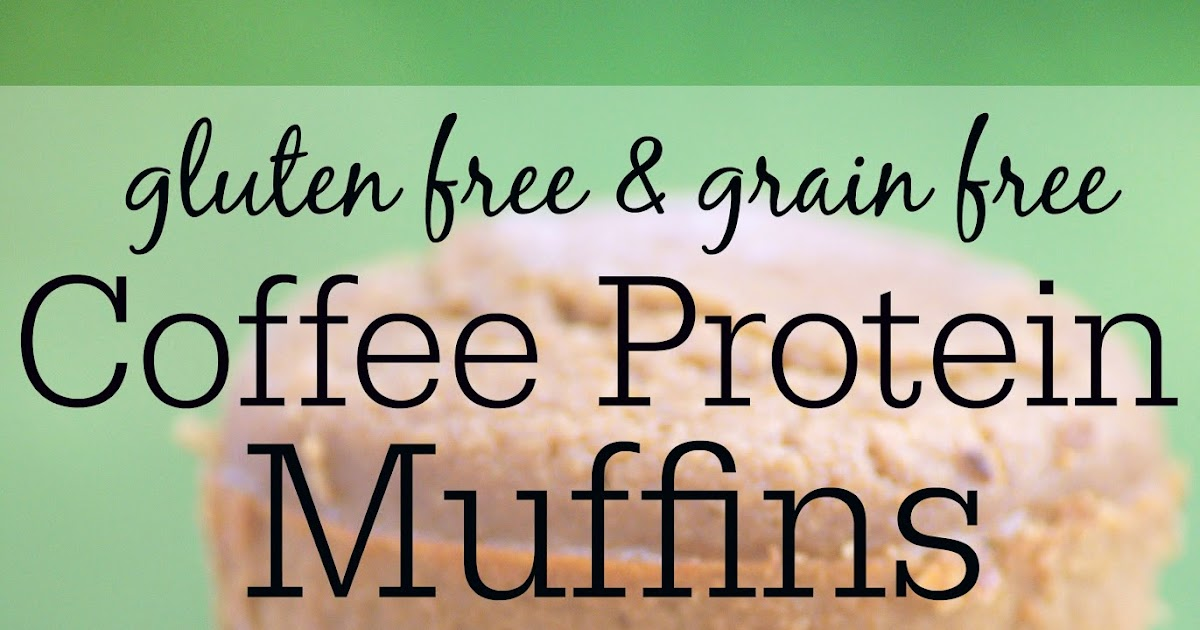 Recipe: Healthy Coffee Protein Muffins