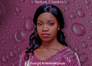 Hellen Charles – Nakutazama Yesu | Mp3 Download [New Song]
