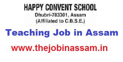 Happy Convent School, Dhubri Recruitment 2019