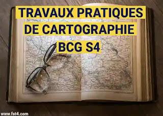 Travaux pratiques de cartographie bcg s4 pdf