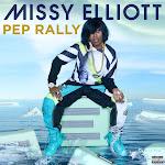 Missy Elliott - Pep Rally - Single Cover