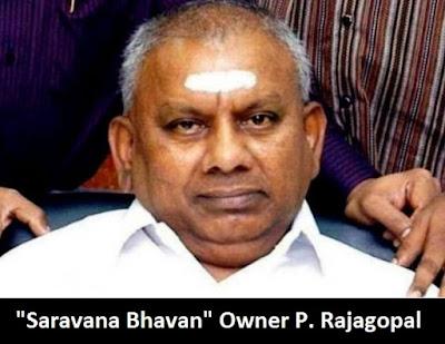 Saravana Bhavan Rajagopal dies in Chennai
