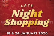 Matahari Late Night Shopping Promo Januari 2020