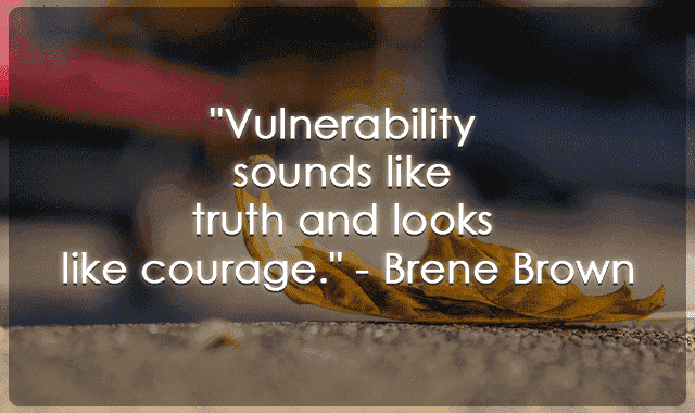 vulnerability quotes brene brown