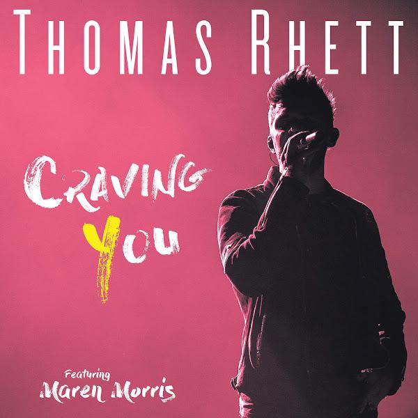 Thomas Rhett - Craving You (feat. Maren Morris) - Single Cover