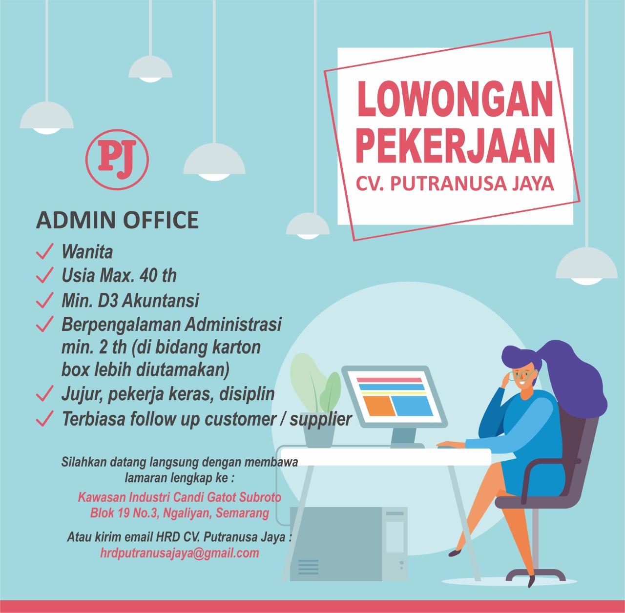 Admin Office di PT Putranusa Jaya Semarang