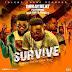 [Music Download]: Dr Ray Beat – Survive Ft Fameye & Gab Tuu
