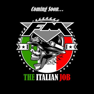 FM - The Italian Job - Coming Soon