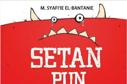 Setan Pun Ingin Kembali ke Surga by M, Syafi'ie El-Bantanie Pdf