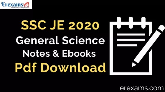 SSC JE 2020 General Science Notes & Books Pdf Download