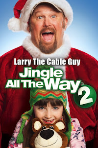 Jingle All the Way 2 Poster