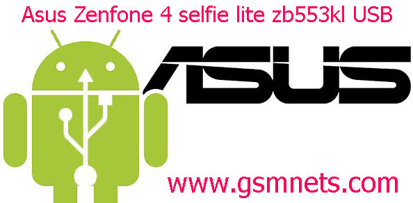 Asus Zenfone 4 selfie lite zb553kl USB Driver