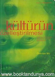 Chin Tao Wu - Kültürün Özelleştirilmesi