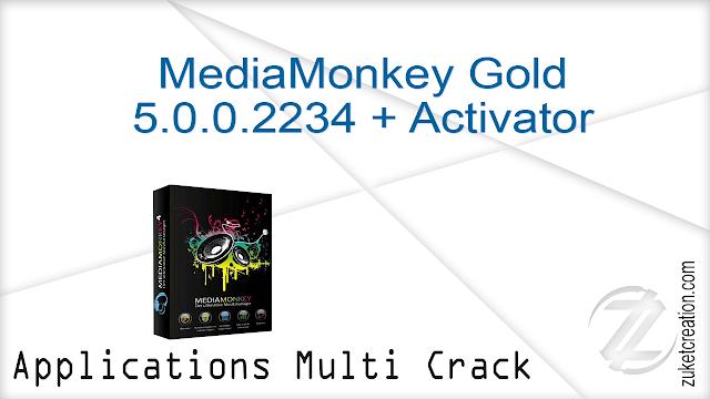 MediaMonkey Gold 5.0.0.2234 + Activator
