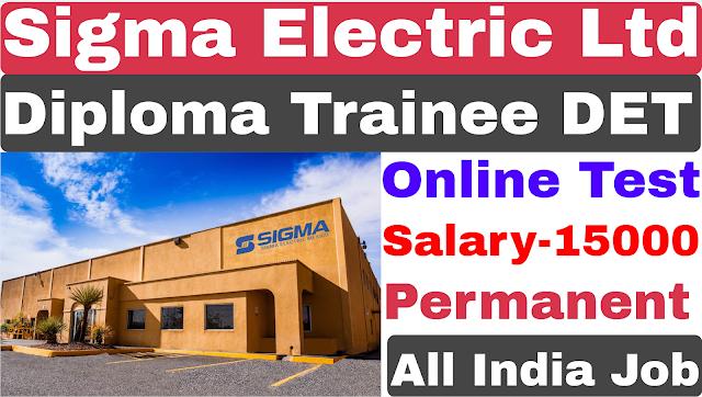Sigma Electric Diploma Trainee Recruitment 2021 | Private Job