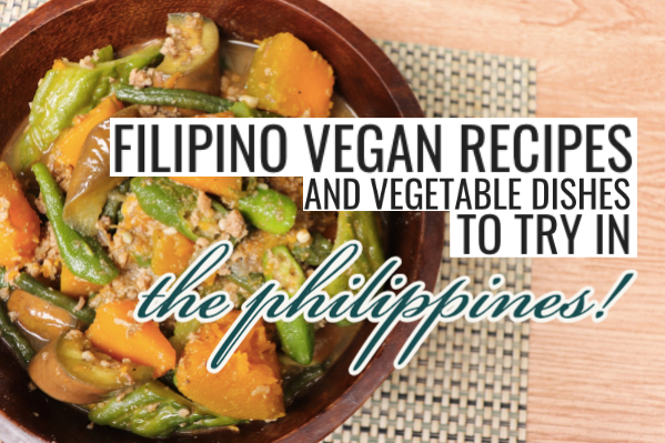 filipino vegan recipes vegetable dishes philippines