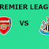 English Premier League: Arsenal Vs Newcastle Preview,Live Channel and Info