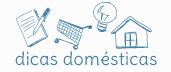 dicas domesticas