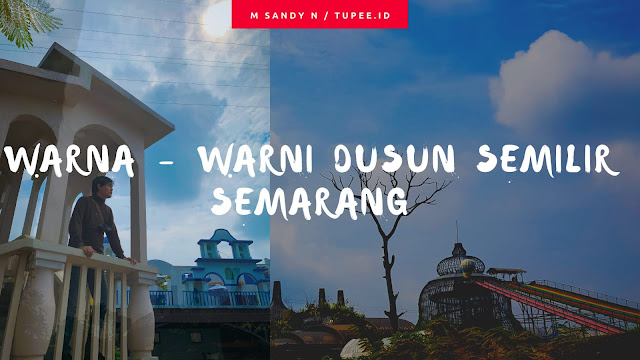 Warna  - Warni Dusun Semilir Semarang