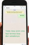 tidak bisa kirim sms tpi bisa menerima dan juga sebaliknya