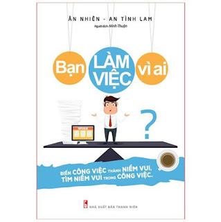 Sách: Bạn Làm Việc Vì Ai? ebook PDF-EPUB-AWZ3-PRC-MOBI