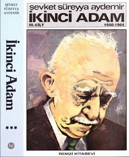 Şevket Süreyya Aydemir - İkinci Adam İsmet İnönü  Cilt 3 - 1950 -1964