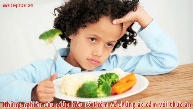Những nghiên cứu giúp hiểu rõ thêm về chứng ác cảm với thức ăn