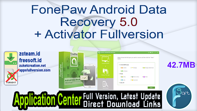 FonePaw Android Data Recovery 5.0 + Activator Fullversion