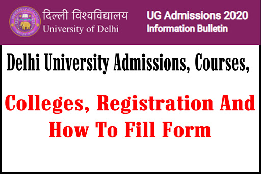 Delhi University Admissions, Courses, Colleges, Registration