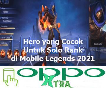 Rekomendasi Hero yang Cocok Untuk Solo Rank di Mobile Legends 2021